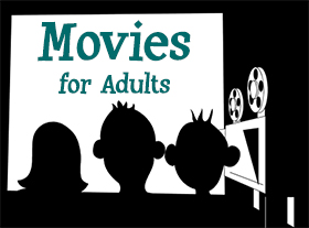 Movies For Adults