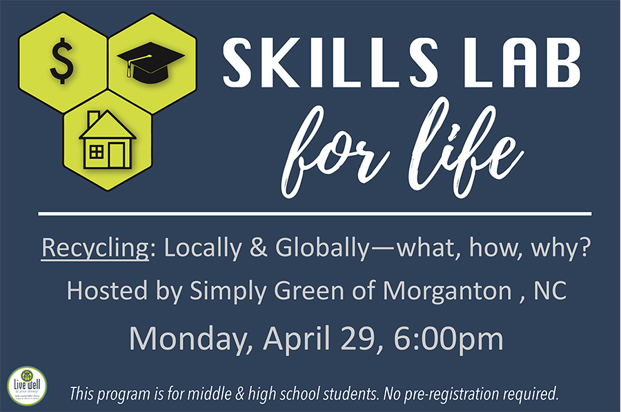 Recycling: Locally & Globally—what, how, why? Hosted by Simply Green of Morganton , NC Monday, April 29, 6:00pm 		Open to students in grades 6-12.