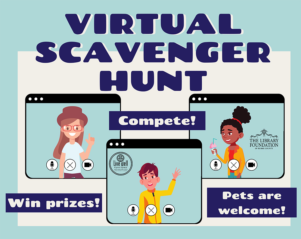 VIRTUAL SCAVENGER HUNT 							Pets are welcome! Compete! Win prizes!